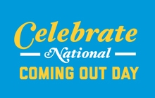 Celebrate National Coming Out Day