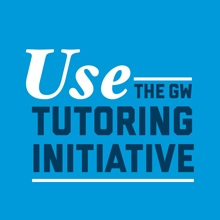 Use the GW Tutoring Initiative