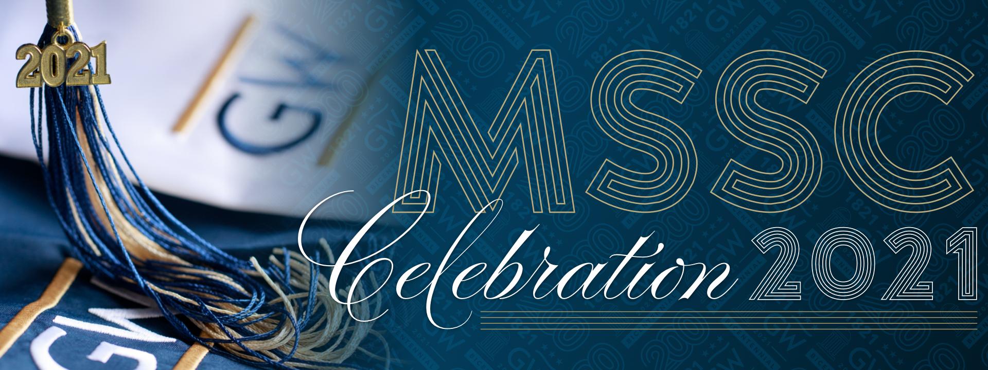 MSSC Graduation Celebration 2021