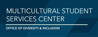 Multicultural Student Services Center a division of the Office of Diversity & Inclusion